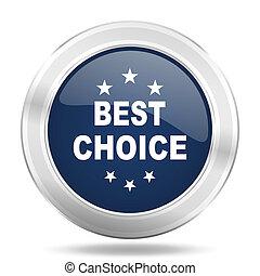 best choice icon, dark blue round metallic internet button, web and mobile app illustration