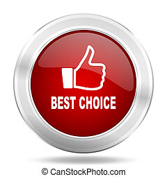 best choice icon, red round glossy metallic button, web and mobile app design illustration