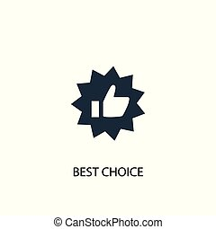 best choice icon. Simple element illustration. best choice concept symbol design. Can be used for web
