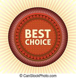 Best choice label.  Vector