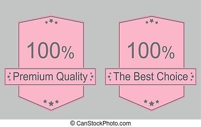 Best choice, premium quality label set
