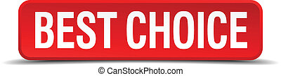 best choice red three-dimensional square button isolated on white background