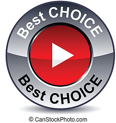 Best choice round button.