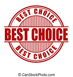 Best choice stamp - Best choice label or stamp on white,...