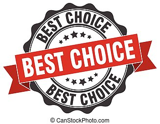 best choice stamp. sign. seal
