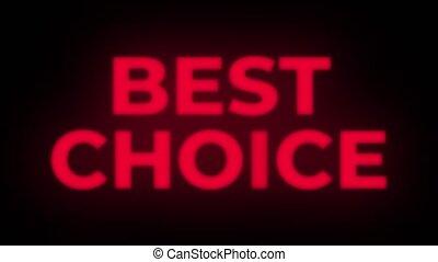 Best Choice Text Flickering Display Promotional Loop. - Best...