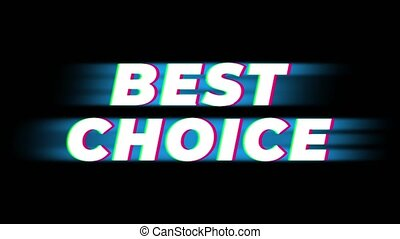 Best Choice Text Glitch Effect Promotion Advertisement Loop Background. Price Tag, Sale, Discounts, Deals, Special Offers, Green Screen and Alpha Matte
