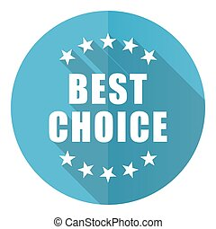 Best choice vector icon, flat design blue round web button isolated on white background