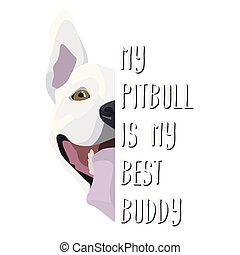 Illustration Dog Bull Terrier - My Bull Terrier is my best friend. Puppy dog ??eyes, wagging tail, smiling, barking. Perfect for dog lovers and dog owners.