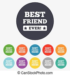 Best friend ever sign icon. Award symbol.