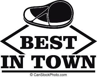 Best in town steak logo, simple style