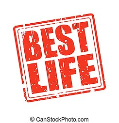 BEST LIFE red stamp text