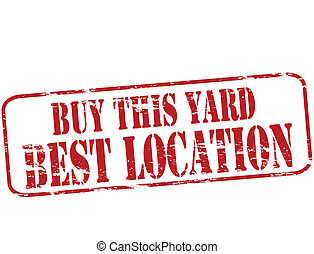 Best location - Rubber stamp with text best location inside,...