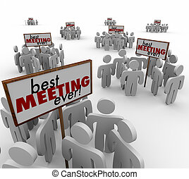 Best Meeting Ever Groups People Signs Team Discussion