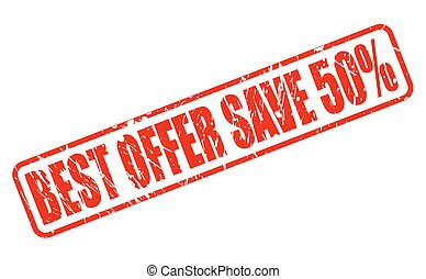 BEST OFFER SAVE 50% red stamp text