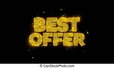 Best Offer Typography Written with Golden Particles Sparks Fireworks Display 4K. Greeting card, Celebration, Party Invitation, calendar, Gift, Events, Message, Holiday, Wishes Festival .