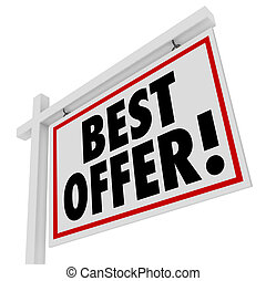 Best Offer White Real Estate Sign Home For Sale Bid