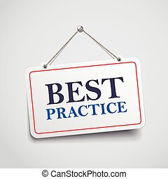 best practice hanging sign isolated on white wall