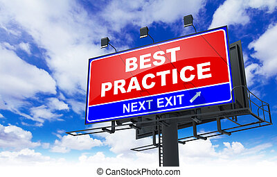 Best Practice Inscription on Red Billboard.