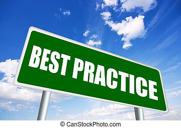 Best practice sign over blue sky