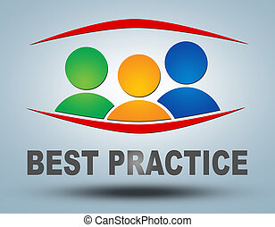 Best Practice text illustration concept on grey background...