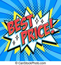 Best price - Comic book style word on a blue background. Best price comic text speech bubble. Banner in pop art comic style. Color summer banner in pop art style Ideal for web. Decorative background with bomb explosive.