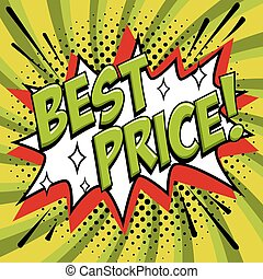 Best price - Comic book style word on a green background. Best price comic text speech bubble. Banner in pop art comic style. Color summer banner in pop art style Ideal for web. Decorative background with bomb explosive.