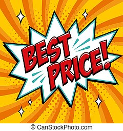 Best price - Comic book style word on a yellow background. Best price comic text speech bubble. Banner in pop art comic style. Color summer banner in pop art style Ideal for web. Decorative background with bomb explosive.