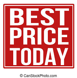 Best price today red sign isolated on a white background, ...