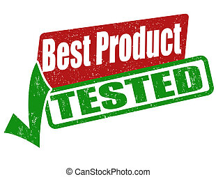 Best product, tested stamp - Best product, tested grunge...