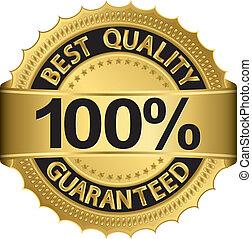 Best quality 100 percent guaranteed golden label, vector...