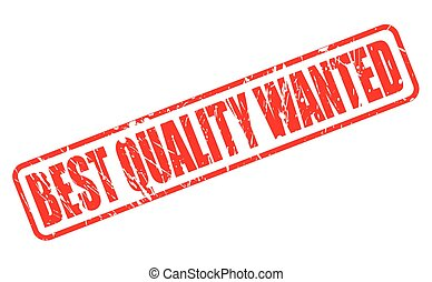 BEST QUALITY WANTED RED STAMP TEXT