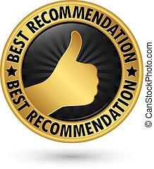 Best recommendation golden label, vector illustration