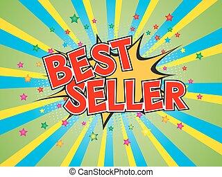 Best Seller, wording in comic speech bubble on burst background
