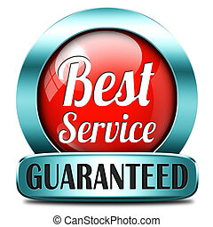 best service 100% customer satisfaction guaranteed sticker...