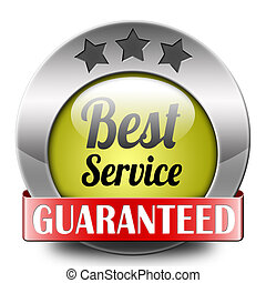 best service 100% customer satisfaction guaranteed sticker...