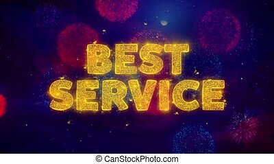 Best Service Text on Colorful Ftirework Explosion Particles.
