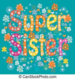 best sister ever-birthday day. Stock Vector illustration.