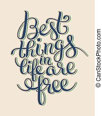 best thinks in life are free inspirational quote for your...