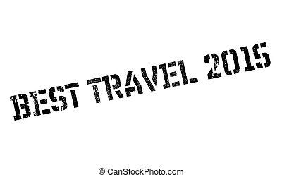 Best Travel 2015 rubber stamp