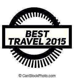 BEST TRAVEL 2015 stamp on white