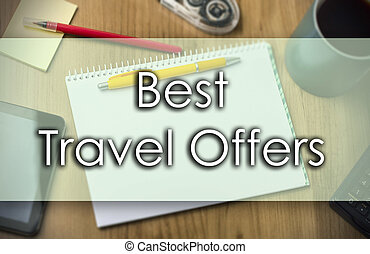 Best Travel Offers - business concept with text