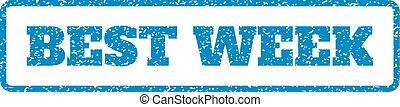 Best Week Rubber Stamp