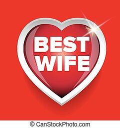 Best Wife vector heart