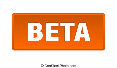 beta button. beta square orange push button