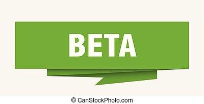 beta sign. beta paper origami speech bubble. beta tag. beta...