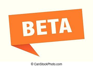 beta speech bubble. beta sign. beta banner