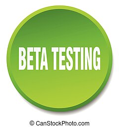 beta testing green round flat isolated push button