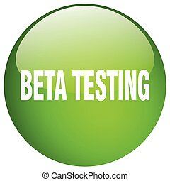 beta testing green round gel isolated push button