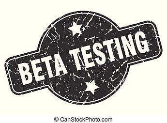 beta testing round grunge isolated stamp